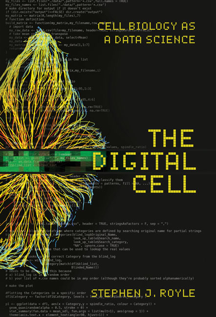 The Digital Cell: Cell Biology as a Data Science cover image
