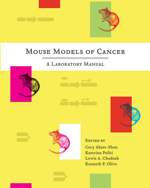 Mouse Models of Cancer: A Laboratory Manual cover image