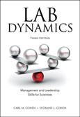 Lab Dynamics: Management and Leadership Skills for Scientists, Third Edition