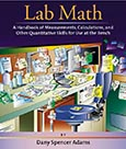 Lab Math: A Handbook of Measurements, Calculations, and Other Quantitative Skills for Use at the Bench cover art