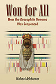 Won for All: How the Drosophila Genome Was Sequenced
