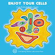Enjoy Your Cells